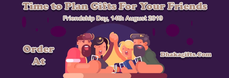 Friendship Day Gifts with Dhakagifts.Com